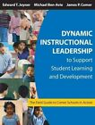 Dynamic Instructional Leadership to Support Student Learning and Development: The Field Guide to Comer Schools in Action by SAGE Publications Inc (Paperback, 2004)