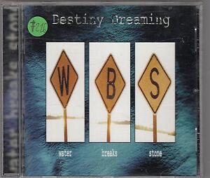 DESTINY-DREAMING-water-breaks-stone-CD