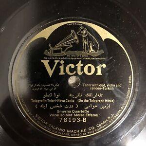 Smyrna Quartette Sephardic Turkish Victor 78rpm E Moise Effendi Louis Matalon