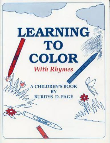 Learning to Color with Rhymes : A Workbook by Burdys Page (1990, Paperback)