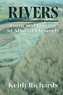 Rivers: Form and Process in Alluvial Channels by Keith (Paperback, 2004)