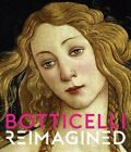 Botticelli Reimagined by V & A Publishing (Hardback, 2016)