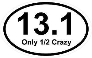 Magnet-3-5-x-5-5-Oval-13-1-Only-Half-Crazy-Marathon-Run