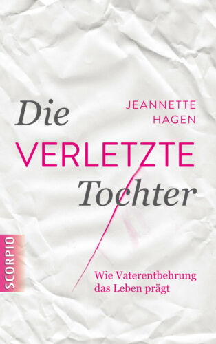 1 von 1 - Die verletzte Tochter Hagen, Jeannette