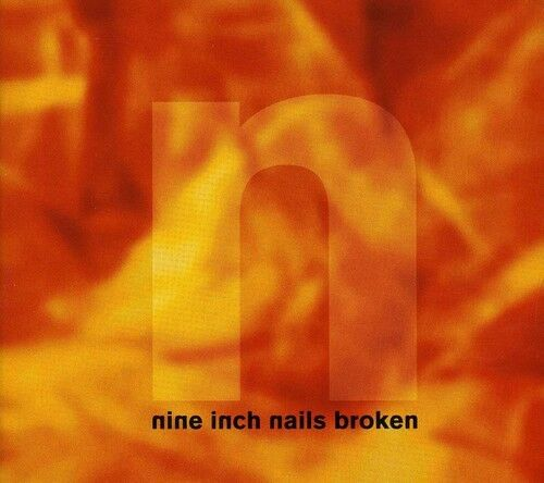 Nine Inch Nails - Broken [New CD]