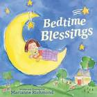 Bedtime Blessings by Marianne Richmond (Hardback, 2017)