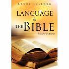 Language & the Bible by Bruce Bullock (Paperback / softback, 2012)