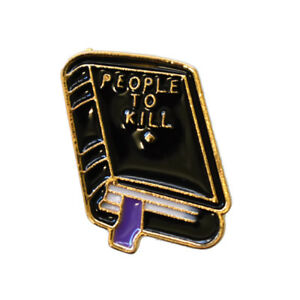 People-to-Kill-Enamel-Pin-Lapel-Brooch-Black-Book-Dark-Humor-Gothic