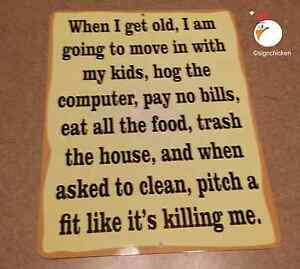 Image Is Loading WHEN I GET OLD SIGN Man Cave Wall