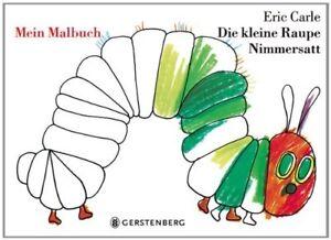 """Mein kreatives Malbuch! """"Die kleine Raupe Nimmersatt"""" selbst farbig ausmalen"""