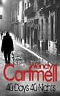 40 Days 40 Nights: A Sgt Major Crane Novel by Wendy Cartmell (Paperback / softback, 2012)
