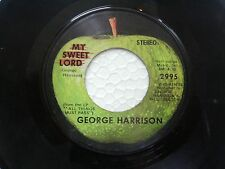 "GEORGE HARRISON  MY SWEET LORD/ISNT IT PITY RARE SINGLE 7"" 45 RPM  VG"