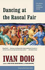 Dancing at the Rascal Fair by I. Doig (Paperback, 1996)