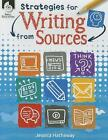Strategies for Writing from Sources by Jessica Hathaway (Paperback / softback, 2016)