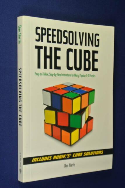 SPEEDSOLVING THE CUBE Dan Harris RUBIKS CUBE BOOK Rubik's Cube