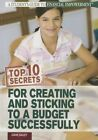 Top 10 Secrets for Creating and Sticking to a Budget Successfully by Diane Bailey (Paperback / softback, 2013)