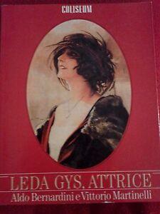 Leda Gys, attrice - Aldo Bernardini e Vittorio Martinelli - Coliseum 1987