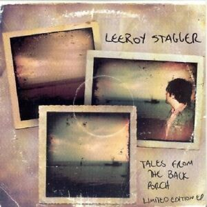 Leeroy Stagger - Tales From The Back Porch [CD]