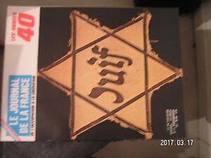 **d Le Journal De La France Les Années 40 N°138 Du Vel' D'hiv à Auschwitz Ventes Pas ChèRes 50%