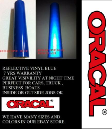 """24/"""" x 25 FT Blue Reflective Vinyl Adhesive  Sign Made in USA Oracal Oralite"""