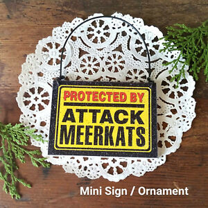 DECO-Mini-Fun-Sign-PROTECTED-BY-ATTACK-Meerkats-Wood-Ornament-Meerkat-Meercat