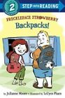 Freckleface Strawberry: Backpacks! by Julianne Moore (Hardback, 2015)