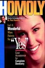 Isn't It Wonderful When Patients Say Yes by Dr. Paul Homoly Hardcover