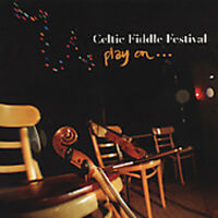 Celtic Fiddle Festival - Play On [new Cd] on Sale