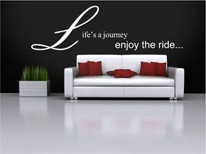 Details about Lifes a Journey Enjoy the Ride quote. Vinyl wall sticker  decal quote. Any colour