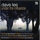 Dave Lee - Under the Influence (2011)