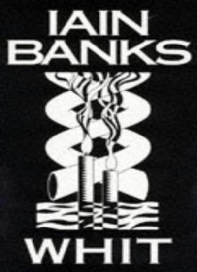 Whit,Iain Banks- 9780316914369