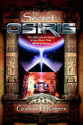 The Secret of Osiris: The Alpha and the Omega, Twice Upon a Time, Return to Rostau by Graham H Rogers (Paperback / softback, 2005)