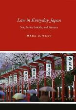 Law in Everyday Japan: Sex, Sumo, Suicide, and Statutes-ExLibrary