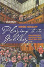 Playing to the Gallery by Simon Hoggart (Paperback, 2002)