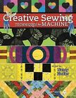 Creative Sewing Techniques by Machine by Nancy Fiedler (Paperback / softback, 2010)