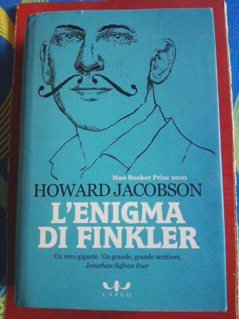 Howard Jacobson-L'enigma di Finkler-Ed. Cargo 1° Edizione italiana  2011