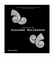 Jewelry By Suzanne Belperron: My Style Is My Signature Free Shipping