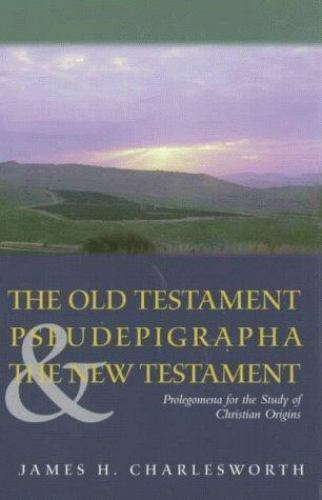 The Old Testament Pseudepigrapha & the New Testament