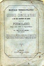 """1874 """" MANUALE TEORICO-PRATICO DEI GIUDICI CONCILIATORI e dei loro cancellieri """""""