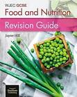 Wjec GCSE Food and Nutrition: Revision Guide by Jayne Hill (Paperback, 2017)
