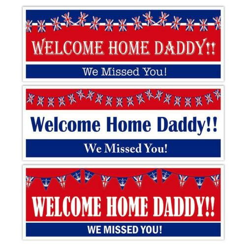 X 2 WELCOME HOME DADDY BANNERS PARTY DECORATIONS CELEBRATION