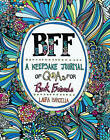 BFF: A Keepsake Journal of Q&As for Best Friends by Laura Barcella (Paperback / softback, 2015)