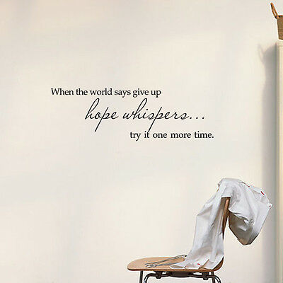 Vinyl When the world says give up Quote Decal Wall Sticker Home Arts Decor