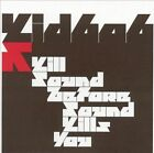 Kill Sound Before Sound Kills You by Kid606 (CD, Feb-2004, Ipecac (Label))
