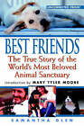 Best Friends: The True Story of the World's Most Beloved Animal Sanctuary by Samantha Glen (Paperback, 2001)