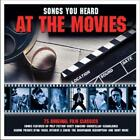 Songs You Heard At The Movies von Various Artists (2015)
