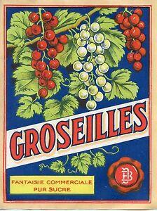 Etiquette / Groseilles / Fantaisie Commerciale Pur Sucre / Tournai Iwdf0oq5-08003532-405497769