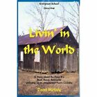 Livin' in the World by Dave Hovey (Paperback / softback, 2014)