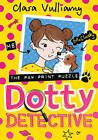 Dotty Detective and the Pawprint Puzzle by Clara Vulliamy (Paperback, 2016)
