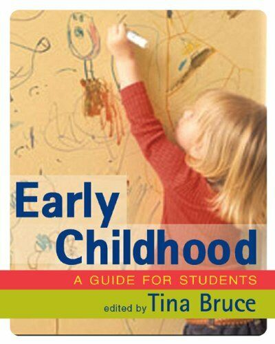 Frühe Kindheit: A Guide For Students Perfekt Tina Bruce